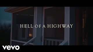 Jake Worthington - Hell of a Highway (Lyric)