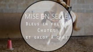 [Cours GoPro)Mise En Selle CHUTES ♥ Galops à cru!