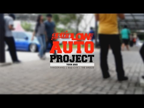 Gettinlow Auto Project Tour 2015, The Breeze BSDcity Tangerang