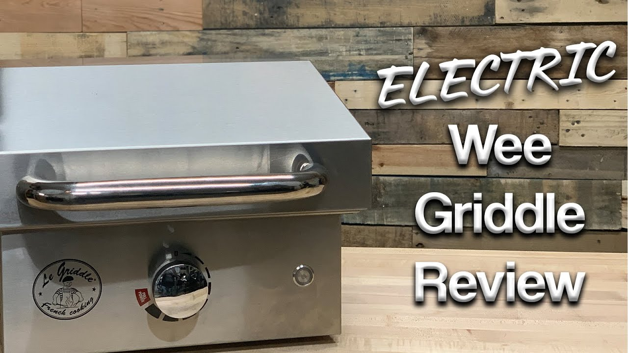 Le Griddle Electric Wee Griddle Review | The Portable Electric Indoor/Outdoor Griddle