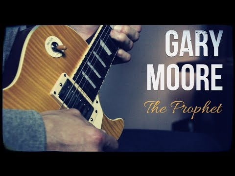 Gary Moore - The Prophet (Guitar Cover)