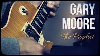 Скачать Gary Moore The Prophet Guitar Cover