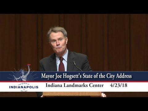 Indianapolis Mayor Joe Hogsett's State of the City Address 2018