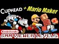 🔴 CUPHEAD WORLD 2, SMM VIEWER LEVELS! 🔴 | Super Mario Maker Monday