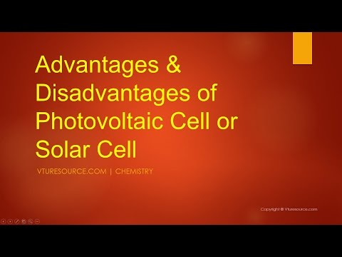 Solar Cells or PV Cells - Advantages and Disadvantages