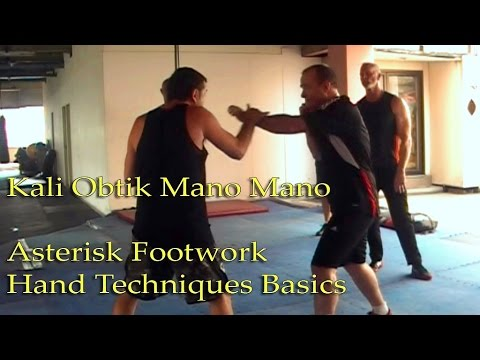 Kali Obtik Mano Mano: Asterisk Footwork and Hand Techniques from Natural Stance OLD