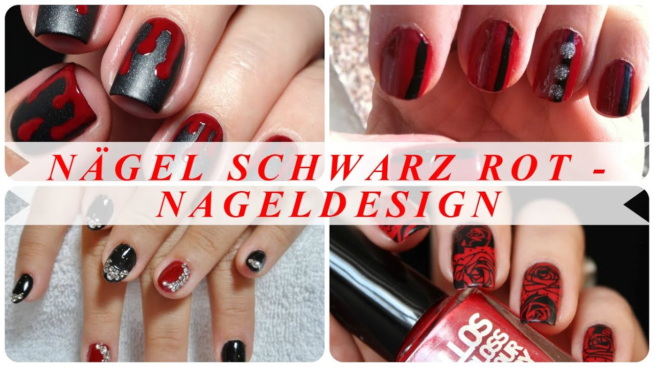 Nagel Schwarz Rot Nageldesign Youtube