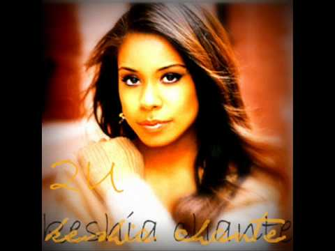 2U - Keshia Chanté (with lyrics in description)