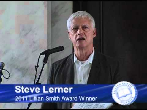 Steve Lerner Receives Lillian Smith Book Award for 2011