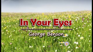 In Your Eyes - George Benson (KARAOKE)