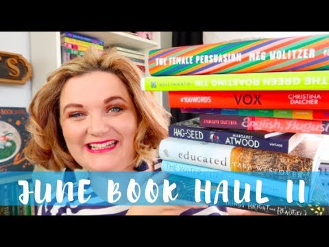 June Book Haul II | Lauren and the Books