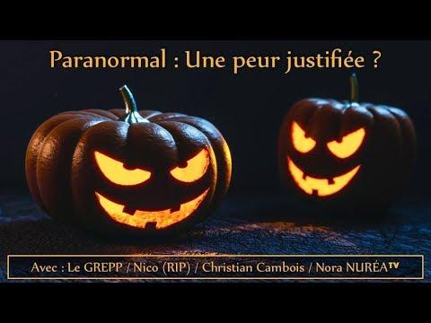 HALLOWEEN « Paranormal : Une peur justifiée ? » avec le GREPP, Nico (RIP), Christian Cambois et Norade YouTube · Durée:  3 heures 14 minutes