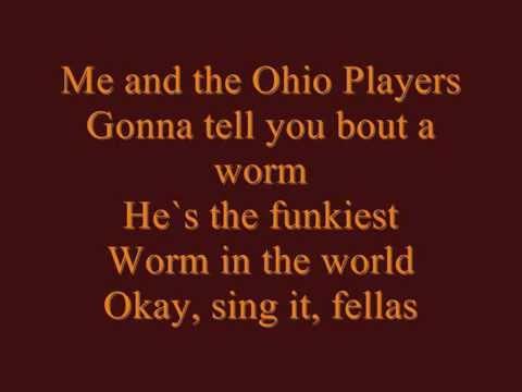 Ohio Players - Funky Worm lyrics