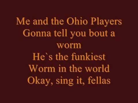 Ohio Players - Funky Worm Lyrics