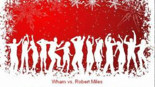 Wham vs. Robert Miles - Last Christmas Children (Djs From Mars Bootleg Remix)