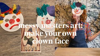 Make your own clown face | Messy Masters Art Class | Learn at home with Maggie & Rose