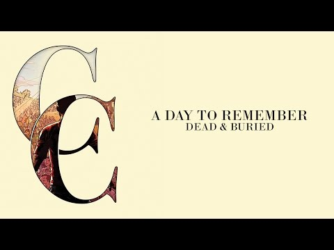 A Day To Remember - Dead & Buried (Audio)