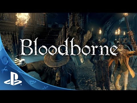 Bloodborne - Official Gamescom Demo Gameplay: Full Play-thru | PS4 Exclusive Action RPG