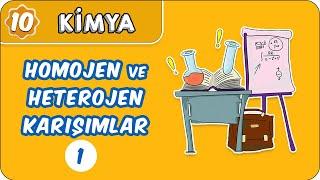Homojen ve Heterojen Karışımlar   10. Sınıf Kimya