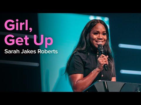 Girl, Get up | Sarah Jakes Roberts Divine Online 2020