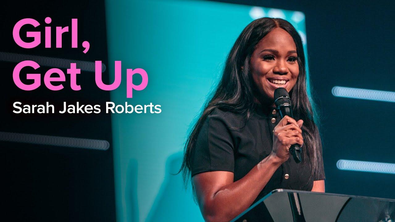 Download Girl, Get up   Sarah Jakes Roberts Divine Online 2020