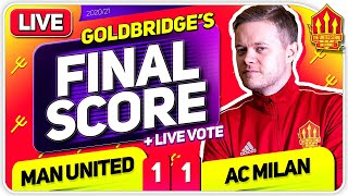 GOLDBRIDGE! Manchester United 1-1 AC Milan Match Reaction