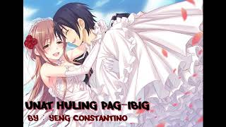 [NIGHTCORE] Una`t Huling Pag-Ibig - Yeng Constantino