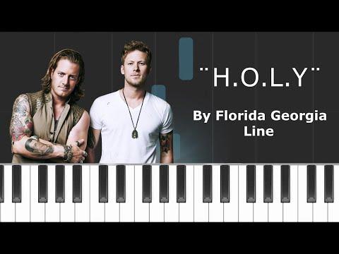 "Florida Georgia Line - ""H.O.L.Y."" Piano Tutorial - Chords - How To Play - Cover"