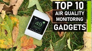 Top 10 Amazing Air Quality Monitor You Should Have