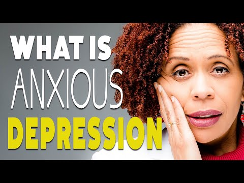 What is Anxious Depression?