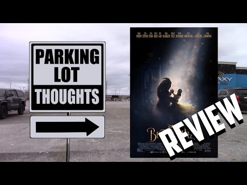 Parking Lot Thoughts - Beauty and The Beast