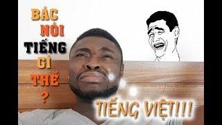 Khi Anh da đen giả vờ giỏi tiếng Việt |  Cee Jay