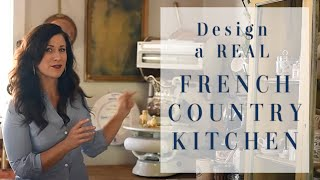 How to Make a French Country Kitchen, Part ONE, Everyday Château Episode VIII