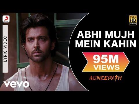 ajay-atul---abhi-mujh-mein-kahin-best-lyric|agneepath|priyanka-chopra,hrithik|sonu-nigam