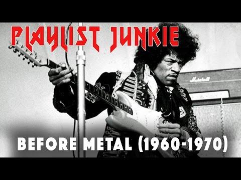 Before Metal (1960-1970) - Playlist Junkie #4
