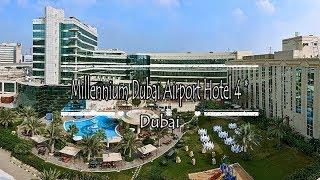 Millennium Dubai Airport Hotel 4*, Dubai, United Arab Emirates
