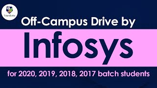 Infosys Off Campus Drive Launched for 2020,2019,2018, 2017 Batch! Off Campus Updates !