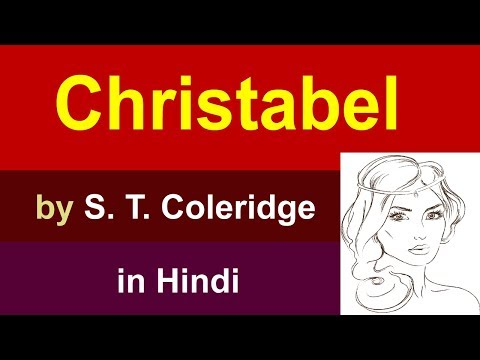 Christabel By Samuel Taylor Coleridge In Hindi || Summary Explanation And Full Analysis