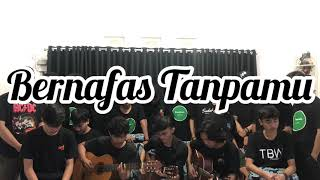 Bernafas Tanpamu - Last Child ( Scalavacoustic Cover )