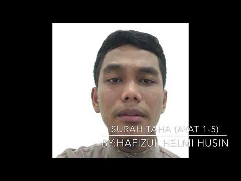 Surah Taha (ayat 1-5) bacaan Hafizul Helmi Husin