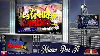 Muero Por Ti Version 2017 ➩ Estrellas De La Kumbia En Vivo Sonido Disneylandia
