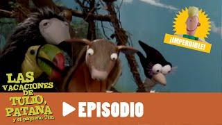 Las vacaciones de Tulio, Patana y el pequeño Tim - Episodio 08 - El puente se va a caer