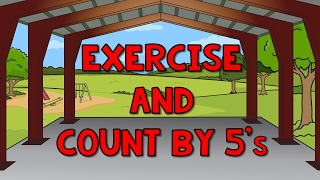 Count by 5's | Exercise and Count By 5 | Count to 100 by 5 | Counting Songs | Jack Hartmann