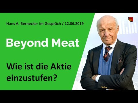 Hans A. Bernecker über BEYOND MEAT