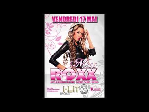 Vendredi 17 Mai / DJ Miss Roxx / Huit-3 Club Valenciennes