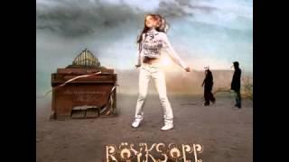 Electronica Fantastica- Royksopp   Sombre Detune