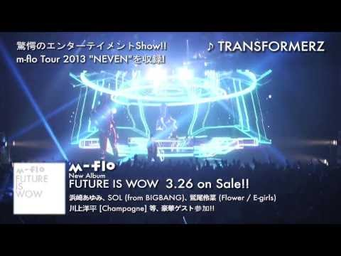 "m-flo TOUR 2013 ""NEVEN"" DIGEST【from New AL""FUTURE IS WOW""】"