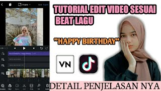 🔴TUTORIAL EDIT VIDEO DI APLIKASI VN || HAPPY BIRTHDAY