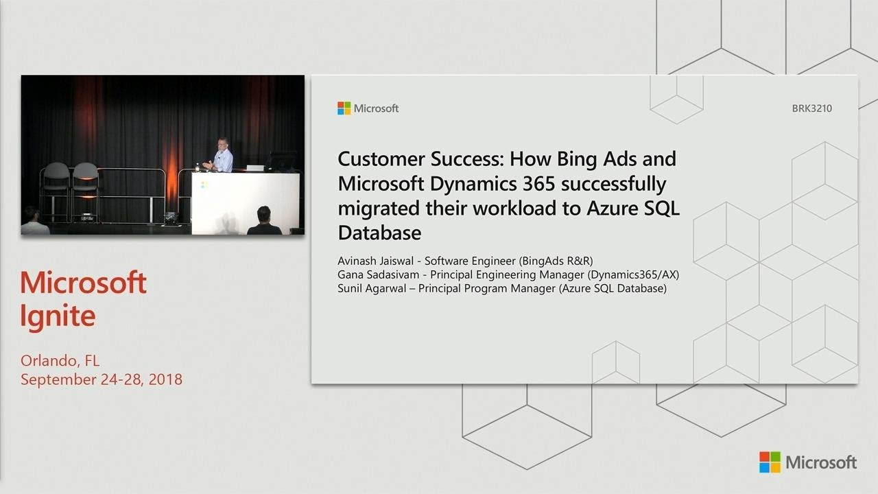 Customer success: How Bing Ads and Microsoft Dynamics 365 successfully  migrated - BRK3210