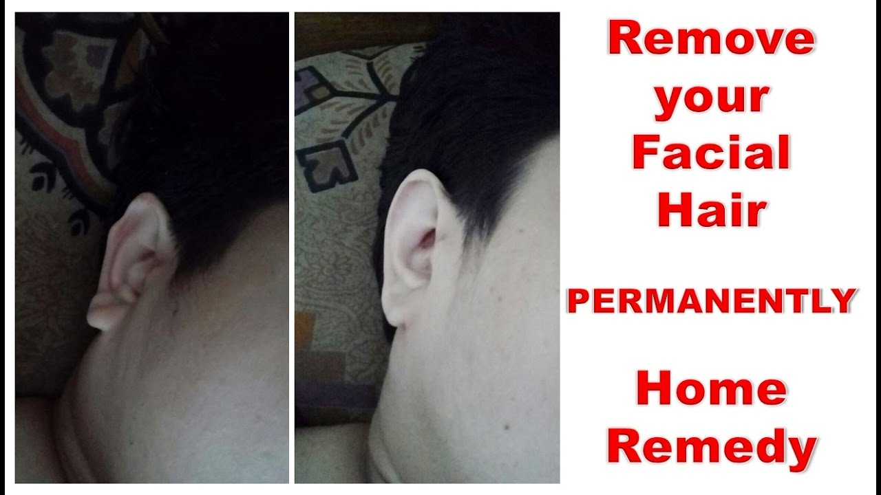 How To Remove Facial Hair Naturally Permanently At Home Youtube
